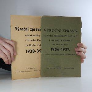 náhled knihy - Výroční zpráva Státní československé reálky v Hradci Králové za školní rok 1936-1937 a 1938-1939 (2 svazky)