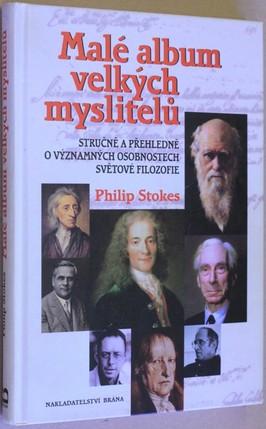 náhled knihy - Malé album velkých myslitelů : stručně a přehledně o významných osobnostech světové filozofie
