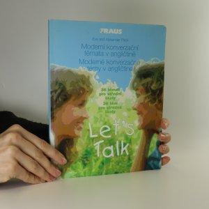 náhled knihy - Let's talk. Moderní konverzační témata v angličtině. 36 témat pro střední školy