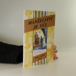náhled knihy - Manželství je vůl. Praktický průvodce pro mírně pokročilé