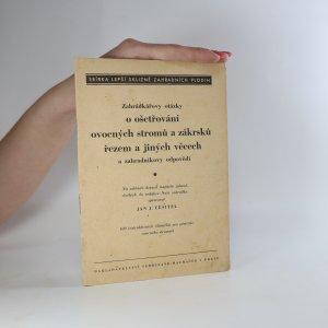 náhled knihy - Zahrádkářovy otázky o ošetřování ovocných stromů a zákrsků řezem a jiných věcech a zahradníkovy odpovědi
