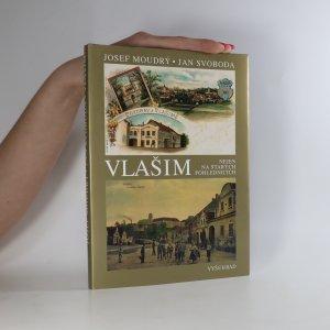 náhled knihy - Vlašim nejen na starých pohlednicích