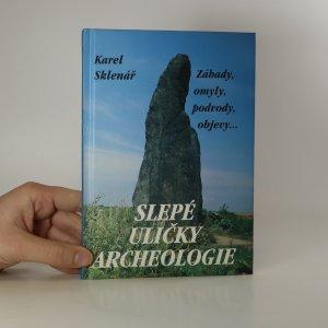 náhled knihy - Slepé uličky archeologie