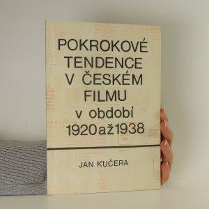 náhled knihy - Pokrokové tendence v českém filmu v období 1920 až 1938