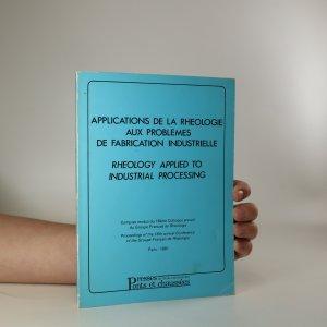 náhled knihy - Applications de la rheologie aux problèmes de fabrication industrielle