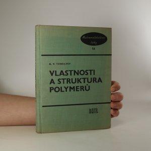 náhled knihy - Vlastnosti a struktura polymerů