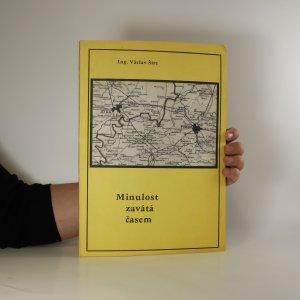 náhled knihy - Minulost zavátá časem. Kronika Českých Dorohostají a přilehlých osad Libánovky a Máslenky