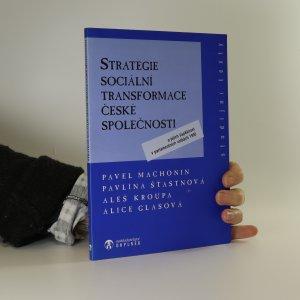 náhled knihy - Strategie sociální transformace české společnosti a jejich úspěšnost v parlamentních volbách 1996