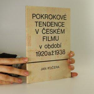náhled knihy - Pokrokové tendence v českém filmu