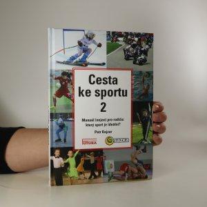 náhled knihy - Cesta ke sportu (nějaký podpis, možná autora? viz foto)
