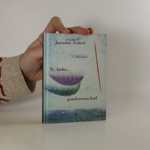 náhled knihy - Ty, lásko, pozdravena buď!