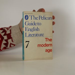 náhled knihy - The Pelican Guide to English Literature. The Modern Age. Vol. 7.