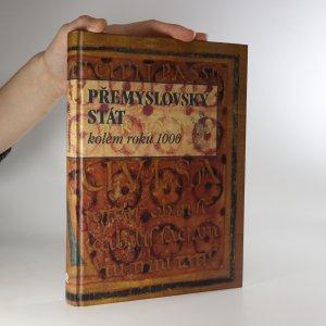 náhled knihy - Přemyslovský stát kolem roku 1000
