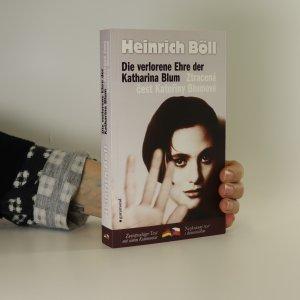 náhled knihy - Die verlorene Ehre der Katharina Blum. Ztracená čest Kateřiny Blumové