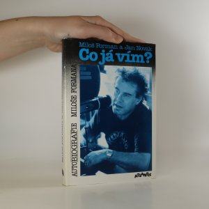 náhled knihy - Co já vím? Autobiografie Miloše Formana