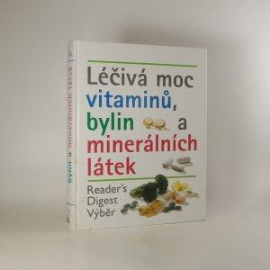 náhled knihy - Léčivá moc vitaminů, bylin a minerálních látek