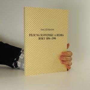 náhled knihy - Film na Slovensku a hudba. Roky 1896-1990