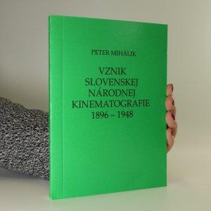 náhled knihy - Vznik slovenskej národnej kinematografie 1896-1948