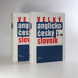náhled knihy - Velký anglicko-český slovník = English-Czech dictionary 2 díly (ve 2 svazcích)