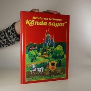 náhled knihy - Bröderna Grimms Kända Sagor (Slavné pohádky bratří Grimmů)