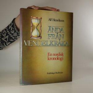 náhled knihy - Ända från Vendelkråka. En nordisk kronologi