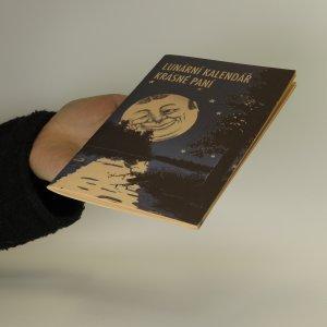 antikvární kniha Lunární kalendář krásné paní, neuveden