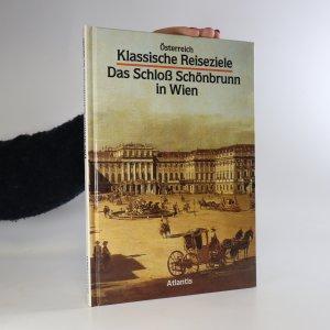 náhled knihy - Klassische Reiseziele. Das Schloss Schönbrunn in Wien