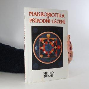 náhled knihy - Makrobiotika a přírodní léčení