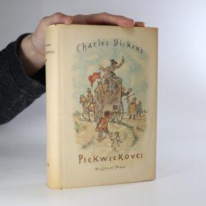 náhled knihy - Pickwickovci. Pozůstalé listiny klubu Pickwickova