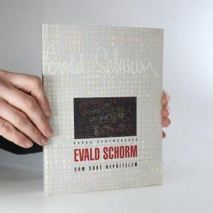 náhled knihy - Evald Schorm. Sám sobě nepřítelem