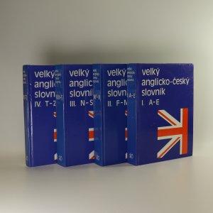 náhled knihy - Velký anglicko-český slovník I.-IV.díl (4 svazky)