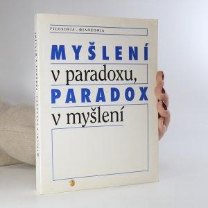 náhled knihy - Myšlení v paradoxu, paradox v myšlení