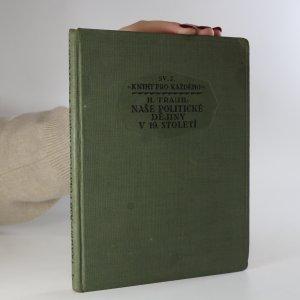 náhled knihy - Naše politické dějiny v 19. století