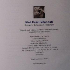 antikvární kniha Nad Hrází Věčnosti. Setkání s Bohumilem Hrabalem  , 2004