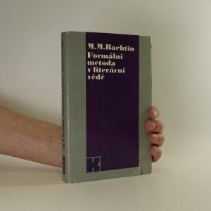 náhled knihy - Formální metoda v literární vědě (viz stav)