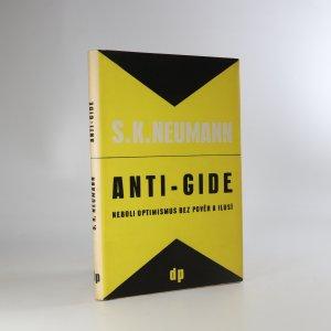 náhled knihy - Anti-Gide, neboli, Optimismus bez pověr a ilusí