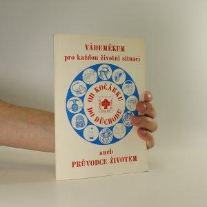 náhled knihy - Vádemékum pro každou životní situaci aneb průvodce životem