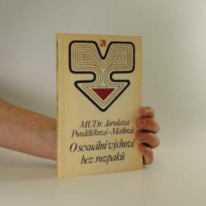 náhled knihy - O sexuální výchově bez rozpaků