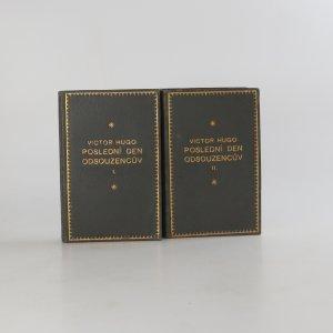 náhled knihy - Poslední den odsouzencův I. a II. díl (2 svazky, výtisky číslo 150 a 172)