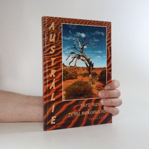 náhled knihy - Austrálie. Skrz naskrz zemí nekonečna