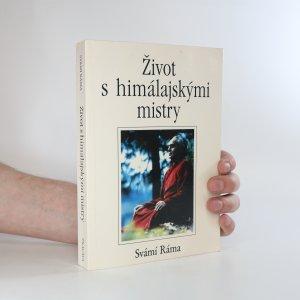náhled knihy - Život s himálajskými mistry (viz stav)