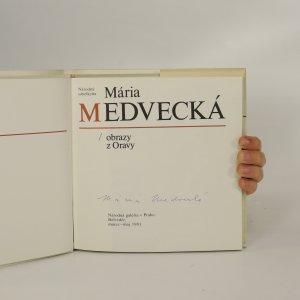 antikvární kniha Mária Medvecká. Obrazy z Oravy. Katalog výstavy (podpis, viz foto), 1981