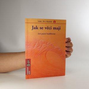 náhled knihy - Jak se věci mají. Živé pojetí buddhismu