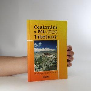 náhled knihy - Cestování s Pěti Tibeťany