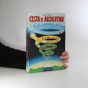 náhled knihy - Cesta k absolutnu