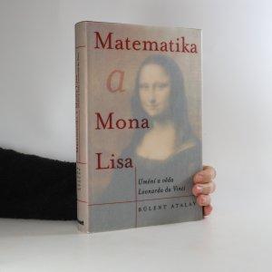 náhled knihy - Matematika a Mona Lisa. Umění a věda Leonarda da Vinci