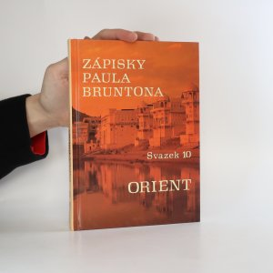 náhled knihy - Orient. Zápisky Paula Bruntona. (Svazek 10)