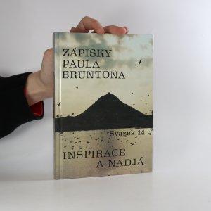 náhled knihy - Inspirace a Nadjá. Zápisky Paula Bruntona. (Svazek 14)