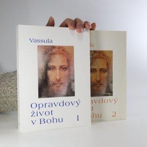 náhled knihy - Opravdový život v Bohu 1. a 2. díly ve dvou svazcích