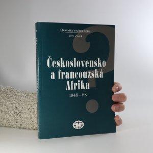 náhled knihy - Československo a francouzská Afrika 1948-1968
